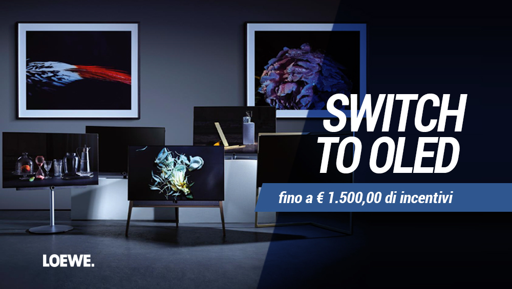 Switch to Oled con L'incentivo di Loewe